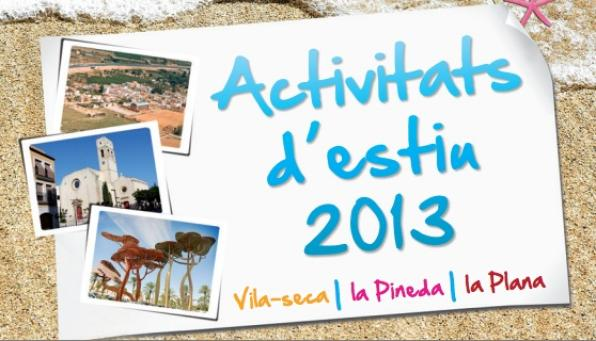 Summer activities in Vila-seca. 2013