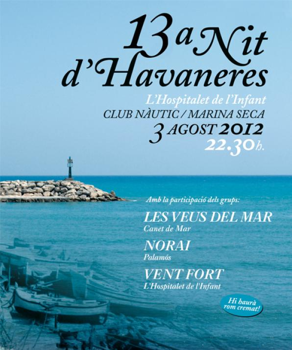 Habaneras Night, Friday in L'Hospitalet de l'Infant